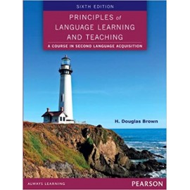 Principles of Language Learning and Teaching (6th Edition